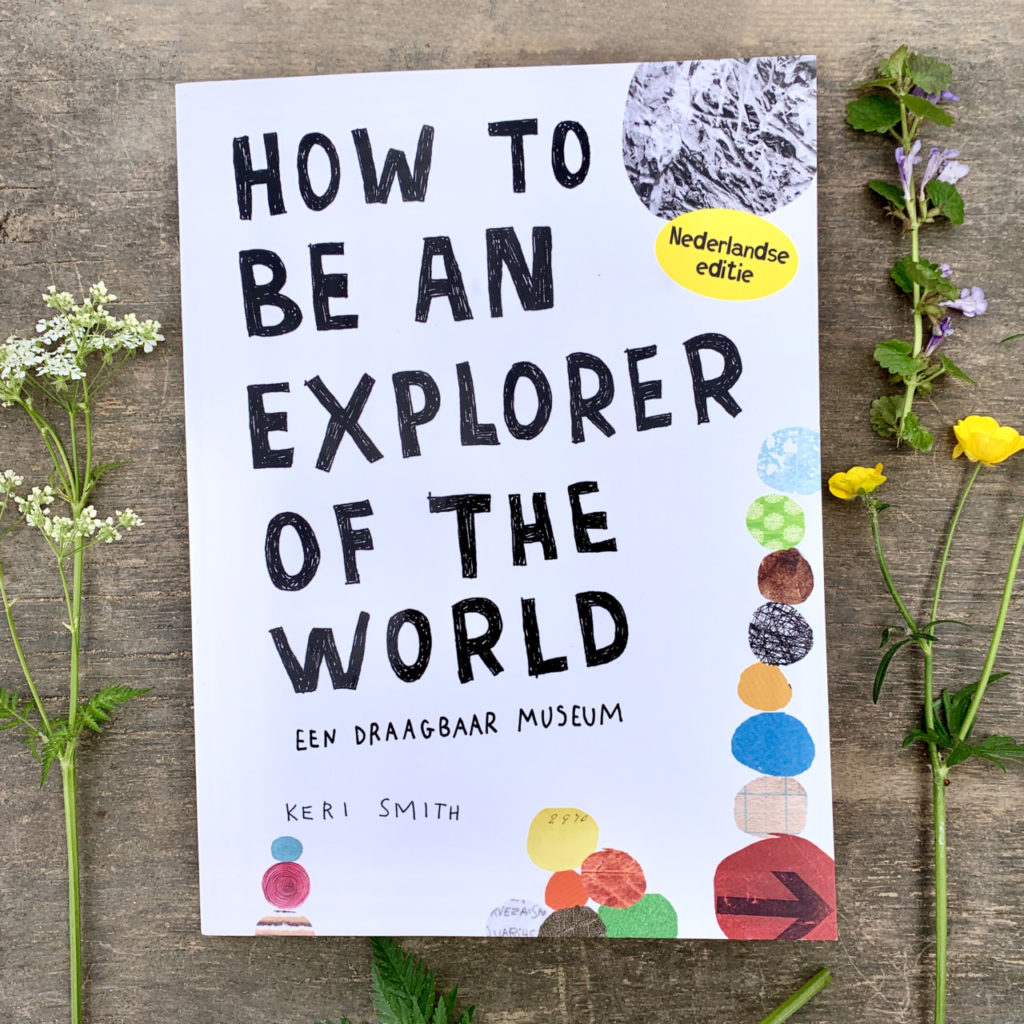 doeboek keri smith, how to be an explorer of the world
